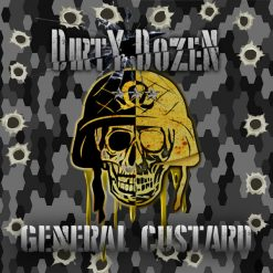 Dirty Dozen - General Custard