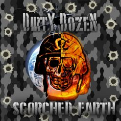 Dirty Dozen - Scorched Earth